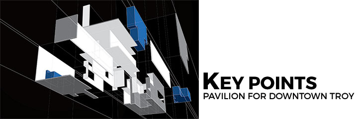 Key Points - Pavilion for Downtown Troy