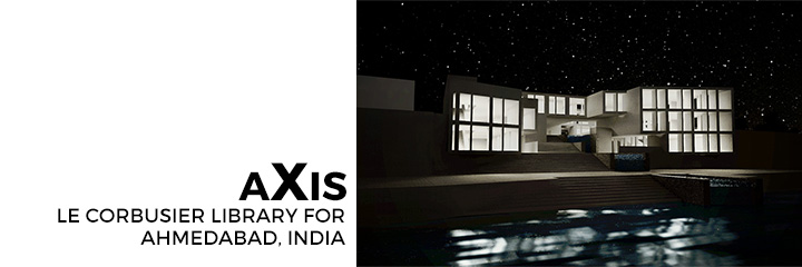 aXis - Le Corbusier Library for Ahmedabad, India